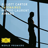 Carter: Caténaires (from: Two Thoughts for Piano) von Pierre-Laurent Aimard