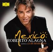 Mexico : Roberto Alagna canta a Luis Mariano de Roberto Alagna