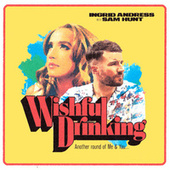 Wishful Drinking by Ingrid Andress