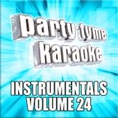 Party Tyme Karaoke - Instrumentals 24 by Party Tyme Karaoke