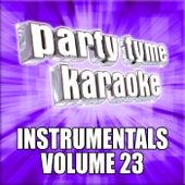 Party Tyme Karaoke - Instrumentals 23 by Party Tyme Karaoke