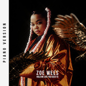 Hold Me Like You Used To (Piano Version) von Zoe Wees