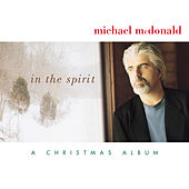 In The Spirit-A Christmas Album de Michael McDonald