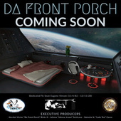 Coming Soon by Da Front Porch