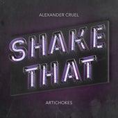 Shake That de Alexander Cruel