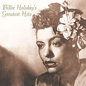Billie Holiday's Greatest Hits von Billie Holiday