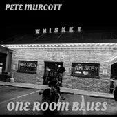 One Room Blues by Pete Murcott