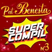 Super Compil N°3 by Pat Benesta