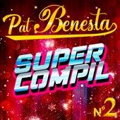 Super Compil N°2 by Pat Benesta