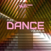 Nothing But... Pure Dance, Vol. 06 by Various Artists