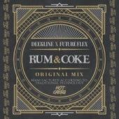 Rum & Coke by Deekline