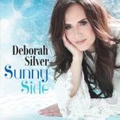 Sunny Side by Deborah Silver