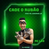 Cade o Rubao de MC Léo