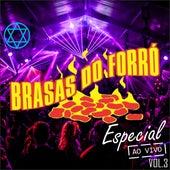 Especial, Vol. 3 (Ao Vivo) von Brasas do Forró