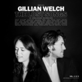 Boots No. 2: The Lost Songs by Gillian Welch