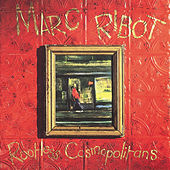 Rootless Cosmopolitans by Marc Ribot