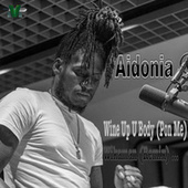 Wine up U Body (Pon Me) [Wikaman Remix] de Aidonia