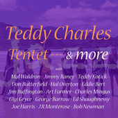 Tentet & More by Teddy Charles