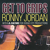 Get To Grips by Ronny Jordan