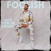 Foolish by Jack Fowler