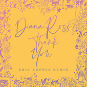 Thank You (Eric Kupper Remix) by Diana Ross