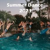 Summer Dance 2021 by Various Artists