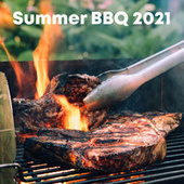 Summer BBQ 2021 by Various Artists