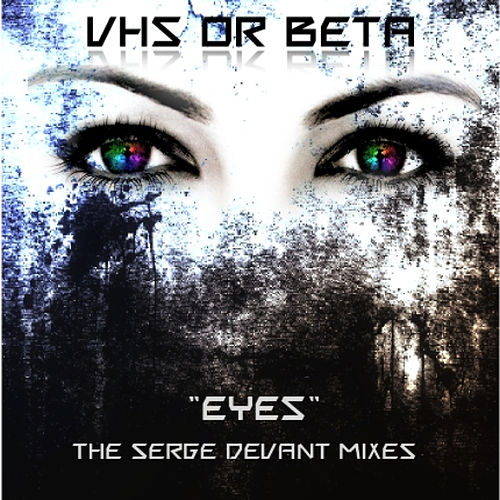 Eyes by vhs or beta
