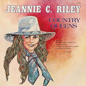 Country Queens by Jeannie C. Riley