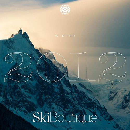 SkiBoutique Winter 2012 by Various Artists