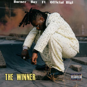The Winner (feat. Official Bigi) by Burna Boy