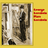 Plays Gershwin by George Gershwin