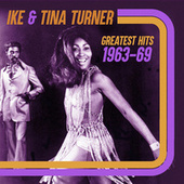 Greatest Hits 1963-69 by Ike and Tina Turner
