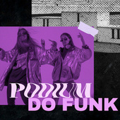 Podium do Funk by Various Artists