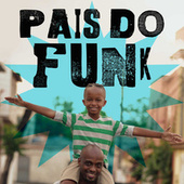 Pais do Funk by Various Artists