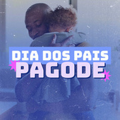 Dia dos Pais Pagode de Various Artists