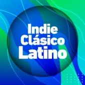 Indie Clásico Latino de Various Artists