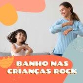 Banho Nas Crianças Rock de Various Artists