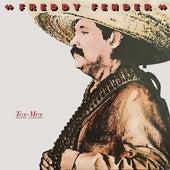 Tex-Mex by Freddy Fender