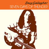 Seven Days Of Thunder de Rory Gallagher