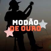 Modão de Ouro by Various Artists