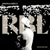 Redneck Be Like by Thomas Rhett