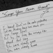 Songs You Never Heard by Luke Bryan