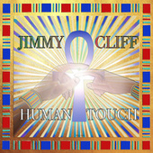 Human Touch by Jimmy Cliff