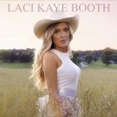 Laci Kaye Booth by Laci Kaye Booth