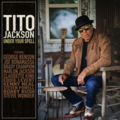 Under Your Spell by Tito Jackson