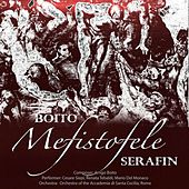 Boito: Mefistofele (Remastered) by Various Artists