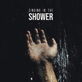 Singing In The Shower by Various Artists