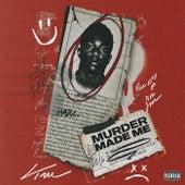 Murder Made Me von Fredo Bang