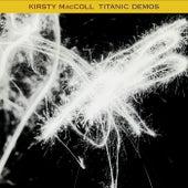 Titanic Demos by Kirsty MacColl